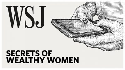 WSJ – Secrets of Wealthy Women