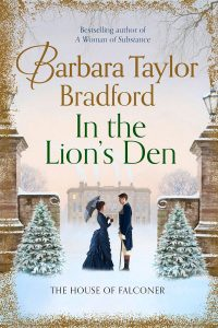 In the Lions Den by Barbara Taylor Bradford