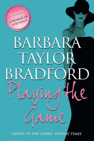 Barbara-Taylor-Bradford-Book-Cover-Book-Cover-UK—Playing-the-Game