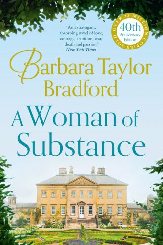 Barbara Taylor Bradford – A Woman of Substance 40th Anniversary Edition